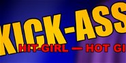 Kick Ass: Hit Girl - Hot Girl