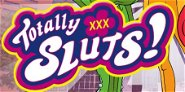 Totally XXX Sluts